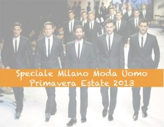 Milano Moda Uomo - Sfilate primavera estate 2013