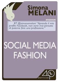 SOCIAL MEDIA FASHION, ebook di Simona melani blogger