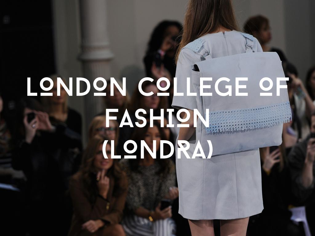 Studiare moda al London College of fashion